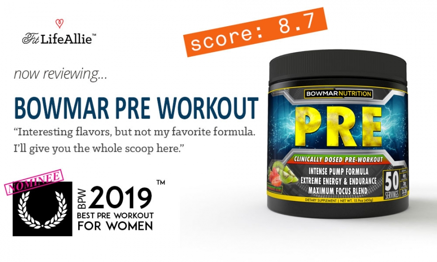 Bowmar Nutrition PRE Workout Review: Too Strong for Women?